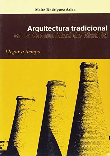 9788498730203: Arquitectura tradicional en la comunidad de Madrid