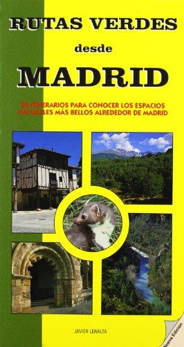 9788498730418: Rutas verdes desde Madrid