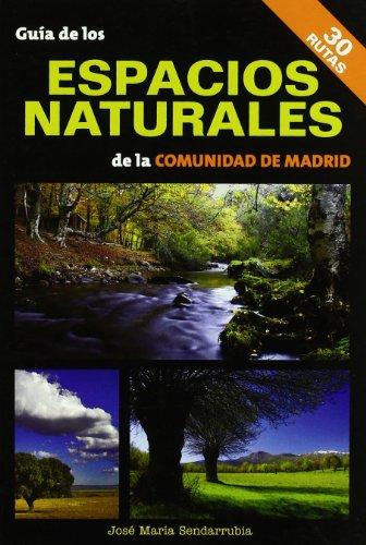 9788498730562: Guía de los espacios naturales de la Comunidad de Madrid
