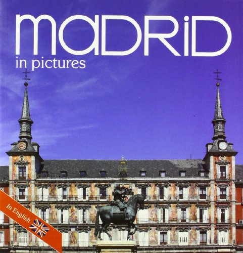 9788498730739: Madrid in pictures