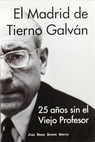 9788498731200: El Madrid de Tierno Galvan