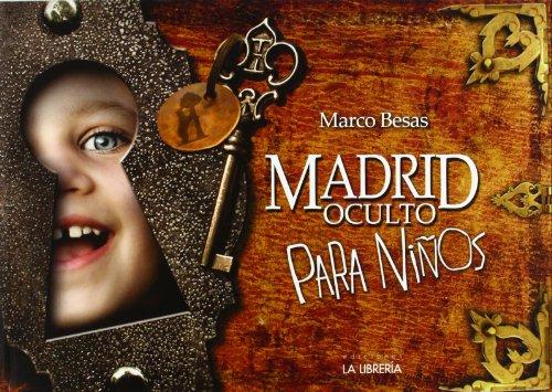9788498731590: Madrid oculto para niíos