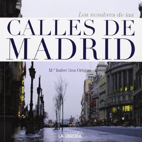 9788498731828: Los nombres de las calles de Madrid