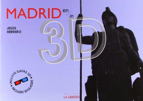 9788498731965: Madrid en 3D (Libros De Madrid)