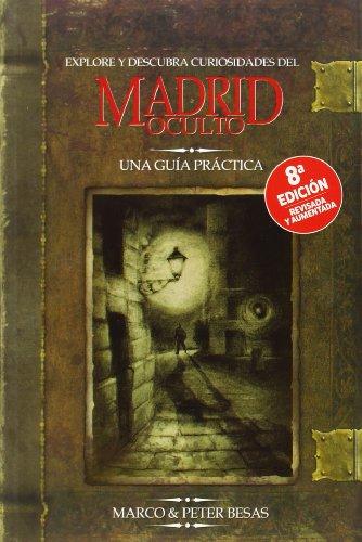 9788498732276: Explore y descubra curiosidades del Madrid oculto