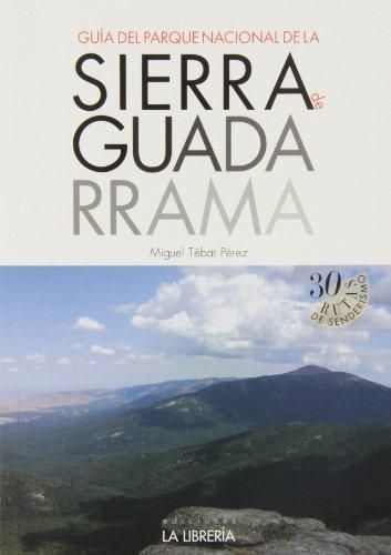 9788498732313: Guía del Parque Nacional de la Sierra de Guadarrama