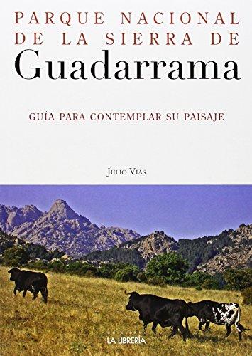 9788498732498: Parque Nacional de la Sierra de Guadarrama: Guía para contemplar su paisaje