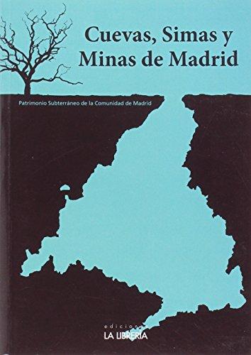9788498733068: Cuevas, Simas y Minas de Madrid