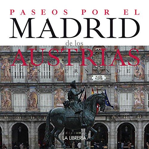 9788498733136: Paseos por el Madrid de los Austrias