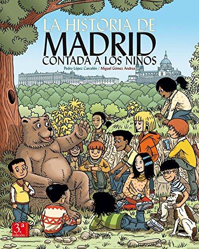 9788498733457: La Historia de Madrid contada a los niños