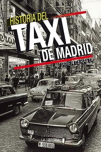 9788498733884: Historia del taxi de Madrid