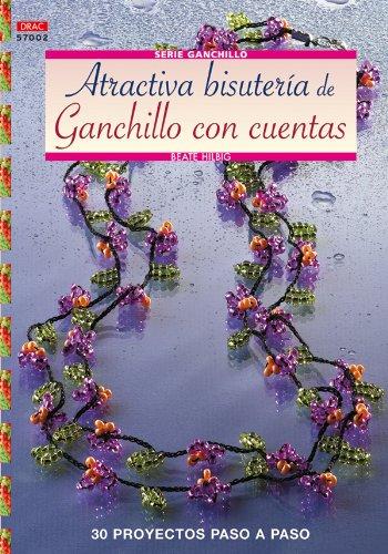 9788498740097: Serie Ganchillo nº 2 - Atractiva Bisutería de ganchillo con cuentas (Cp Serie Ganchillo (drac))