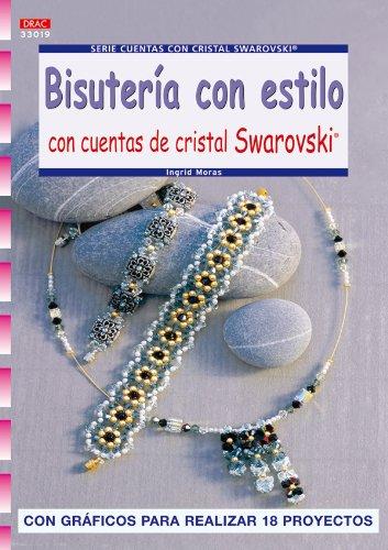 9788498740202: Serie Swarorovski nº 19.BISUTERÍA CON ESTILO CON CUENTAS DE CRISTAL SWAROVSKI (Cp - S.Cristal Swarovski)