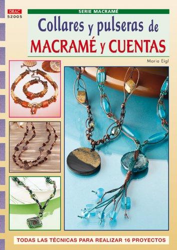 9788498740318: COLLARES Y PULSERAS DE MACRAME Y CUENTAS