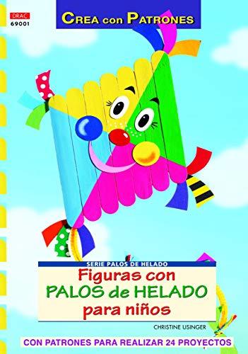 9788498740738: Serie Palos de Helado nº1. FIGURAS DE PALOS DE HELADO PARA NIÑOS (Cp - S. Palos De Helado)
