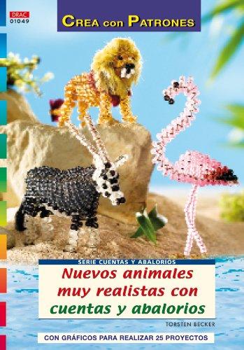 9788498740882: Nuevos animales muy realistas con cuentas y abalorios
