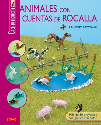 9788498741193: Animales con cuentas de rocalla / Animals Garden Design