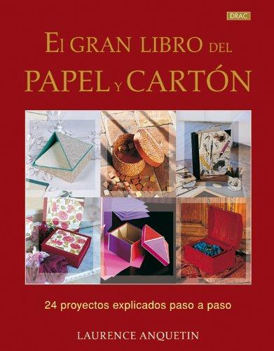9788498741209: El Gran Libro Del Papel y el Cartón