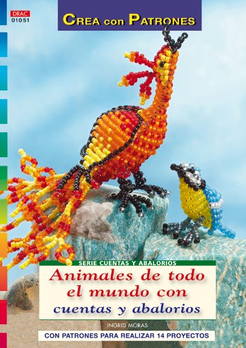 9788498741292: Serie Cuentas y Abalorios nº 51. ANIMALES DE TODO EL MUNDO CON CUENTAS Y ABALORIOS