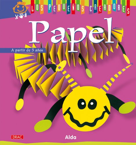 9788498741407: Papel / Paper (Los Pequenos Creadores / the Little Artists) (Spanish Edition)