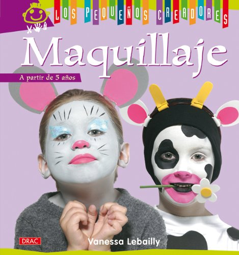 9788498741421: Maquillaje / Makeup (Los Pequenos Creadores / the Little Artists) (Spanish Edition)
