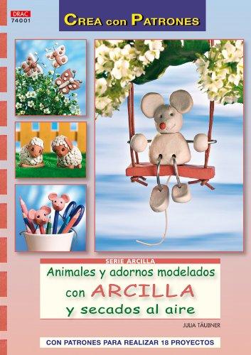 9788498741674: ANIMALES Y ADORNOS MODELADOS CO