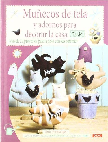 9788498742039: Munecos de tela y adornos para la casa / Cloth dolls and decorations for home: Tilda (Spanish Edition)