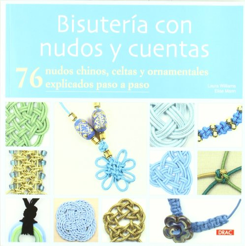 9788498742046: Bisuteria con nudos y cuentas / Jewellery with knots and beads (Spanish Edition)