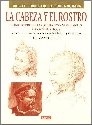 9788498742107: La cabeza y el rostro / The head and face (Spanish Edition)