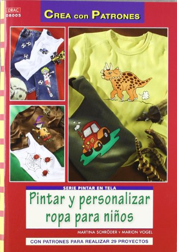 9788498742466: PINTAR Y PERSONALIZAR ROPA PARA NIÑOS (Cp - Serie Pintar Tela)