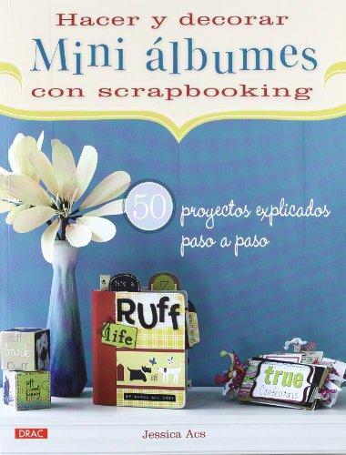 9788498742497: Hacer y decorar mini álbumes con scrapbooking (Spanish Edition)