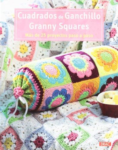 9788498742688: Cuadrados de ganchillo Granny Squares: Más de 25 proyectos paso a paso