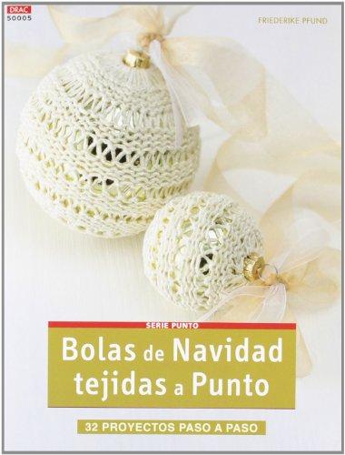 9788498742749: Crea Con Patrones Serie Punto 5. Bolas De Navidad Tejidas A Punto (Cp - Serie Punto (drac))