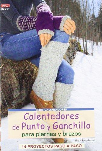 9788498742800: Calentadores De Punto Y Ganchillo Para Piernas Y Brazos (Cp - Serie Punto (drac))