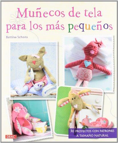 9788498742831: Muñecos de tela para los más pequeños