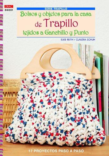 9788498743050: Bolsos Y Objetos Para La Casa De Trapillo Tejidos A Ganchillo Y Punto (Serie Trapillo)