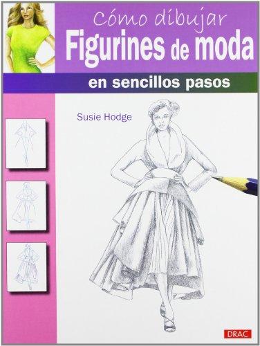 9788498743203: Cómo Dibujar Figurines De Moda En Sencillos Pasos (Como Dibujar)