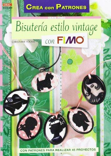 9788498743319: Serie fimo nº 38 Bisuteria estilo vintage (Crea Con Patrones)