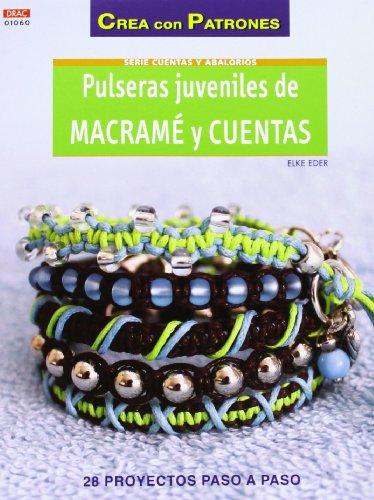 9788498743333: Abalorios nº 60 Pulseras juveniles de Macramé y cuentas (Crea Con Patrones)