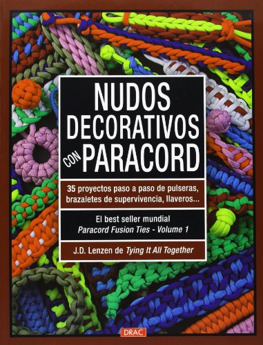 9788498743364: Nudos decorativos con paracord (El Libro De..)