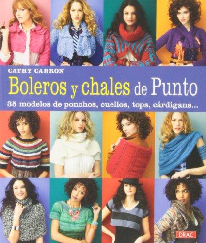 9788498743562: Boleros y chales de punto (Cp - Serie Punto (drac))