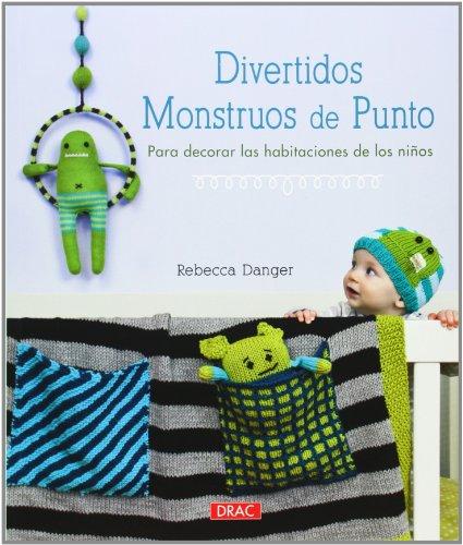 9788498743869: Divertidos Monstruos De Punto Para Decorar Las Habitaciones De Los Niños (El Libro De..)