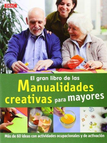 El gran libro de las manualidades para mayores: Koch, Katia