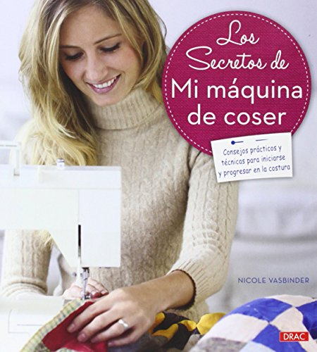 Los secretos de mi máquina de coser: Nicole Vasbinder