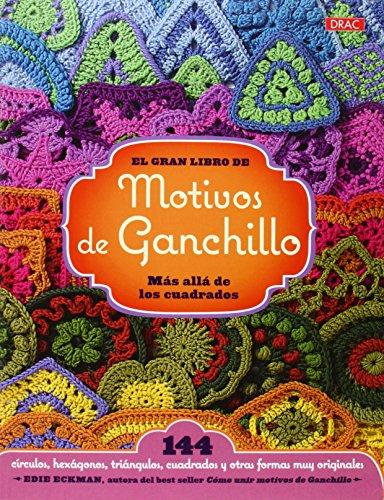 9788498744392: El Gran Libro De Motivos De Ganchillo (El Libro De..)