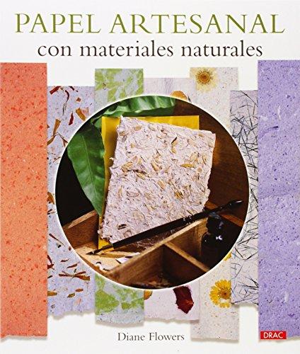 PAPEL ARTESANAL CON MATERIALES NATURALES: Diane Flowers