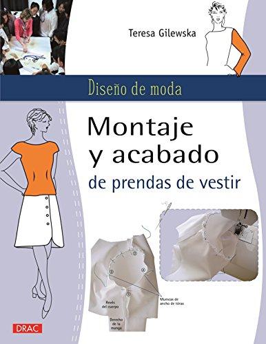 9788498744750: Diseño De Moda. Montaje Y Acabado De Prendas De Vestir