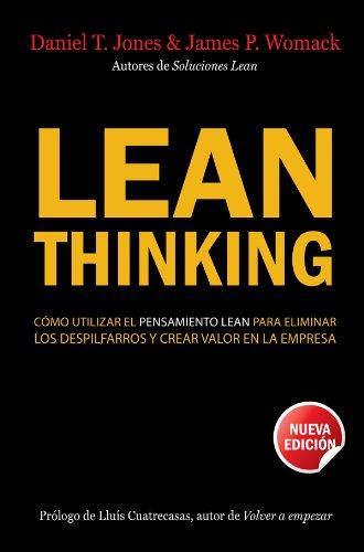 9788498750218: Lean Thinking: Cómo utilizar el pensamiento Lean para eliminar los despilfarros y crear valor en la empresa