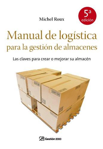 9788498750355: Manual de logística para la gestión de almacenes