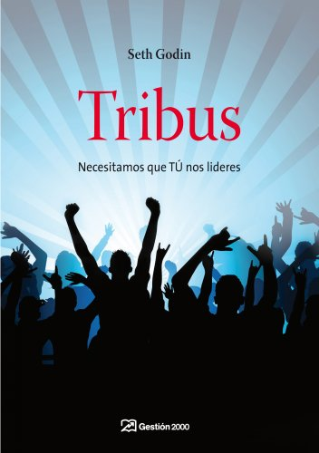 9788498750362: TRIBUS NECESITAMOS QUE TU NOS LIDERES